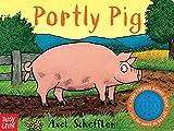 #9: Portly Pig: A Farm Friends Sound Book