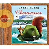 Oberwasser: Alpenkrimi (Hörbestseller)