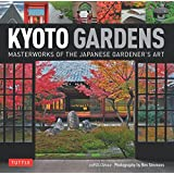 Kyoto gardens : Masterworks of the Japanese Gardener's Art