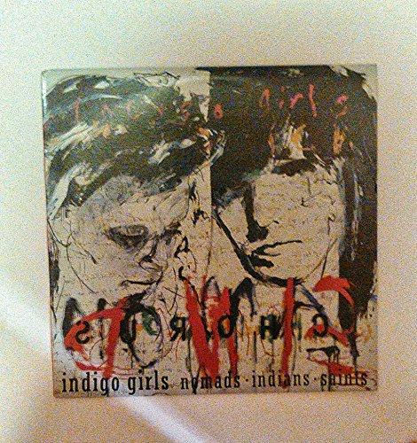 Nomads Indians Saints [Vinyl]