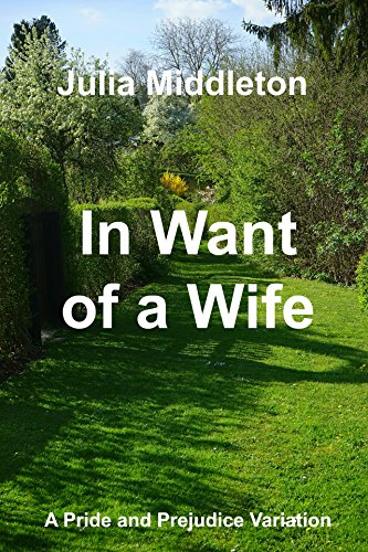 in-want-of-a-wife-a-pride-and-prejudice-variation