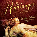 The Renaissance: Studies in Art and Poetry Audiobook by Walter Pater Narrated by Wanda McCaddon
