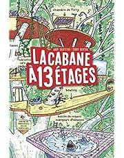 CABANE A 13 ETAGES (LA)