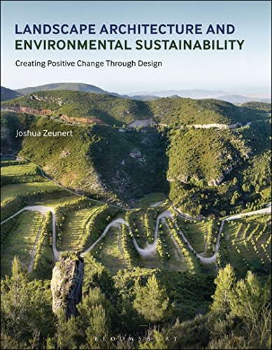 Download Landscape Architecture and Environmental Sustainability: Creating Positive Change Through Design (Required Reading Range) pdf epub