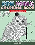 Animal Mandalas Coloring Book | Children Fun Edition 11 (Animal Mandalas and Art Book Series)