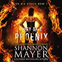 Fury of a Phoenix: The Nix Series, Book 1 Audiobook by Shannon Mayer Narrated by Khristine Hvam