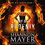 Fury of a Phoenix: The Nix Series, Book 1 | Shannon Mayer