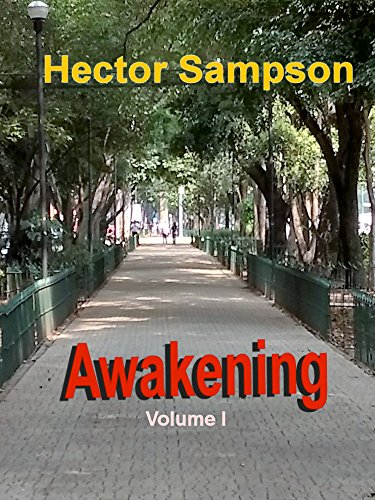Awakening: Volume I (Awakenings Book 1) by [Sampson, Hector , Sampson, Hector]