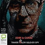 Tinker Tailor Soldier Spy   John le Carré