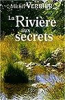 La rivière aux secrets par Verrier