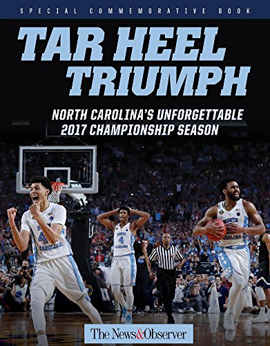 Tar Heel Triumph: North Carolina's Unforgettable 2017 Championship Season