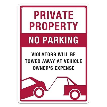 propiedad privada - prohibido aparcar - violadores será ...