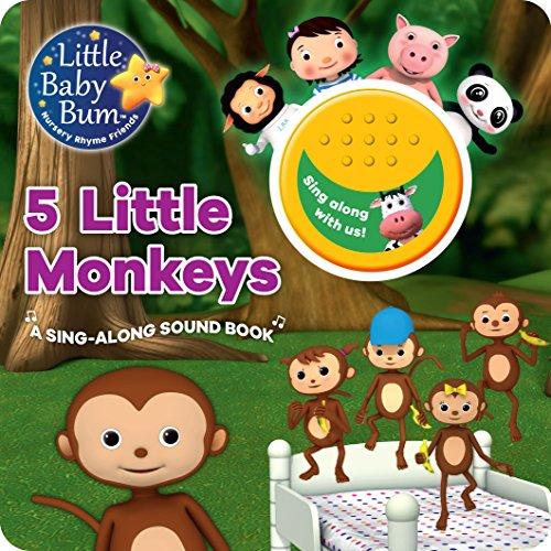 Little Baby Bum 5 Little Monkeys: A Sing-Along Sound Book