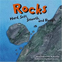 Rocks: Hard, Soft, Smooth, and Rough