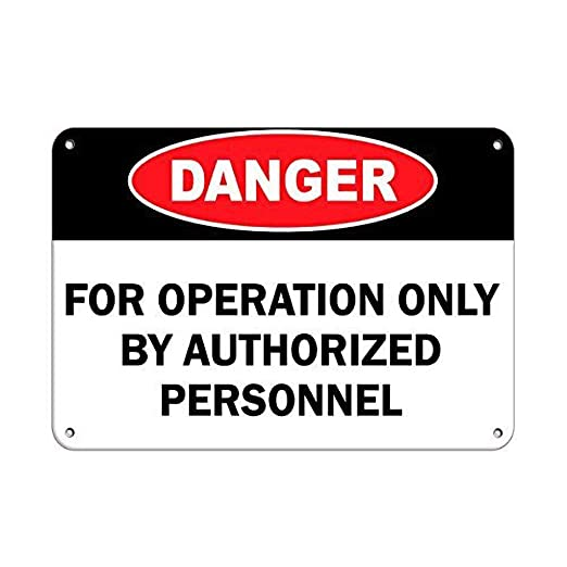 No dream Danger for Operation Only by Authorized Personnel ...