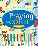 Praying in Color Kids' Edition: Kid's Edition ( Paperback )