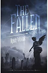 The Fallen: Part One: The Watcher Series: Book Four Paperback
