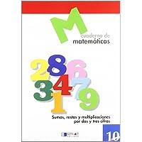MATEMATICAS 10 - Sumas, restas y multiplicaciones por dos y tres cifras
