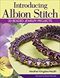 Introducing Albion Stitch: 20 Beaded Jewelry Projects