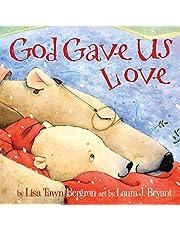 God Gave Us Love (God Gave Us Series)