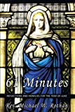61 Minutes, Michael W. Rothan, 1449020283