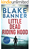 Little Dead Riding Hood: A Dead Cold Mystery