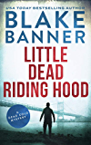 Little Dead Riding Hood: A Dead Cold Mystery