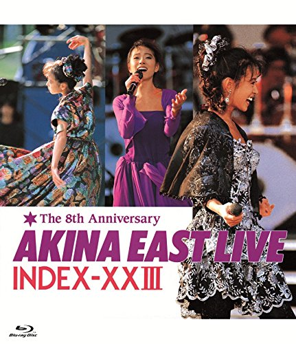 Akina Nakamori - 8th Anniversary Akina East Live Index-23 (5.1 Version) [Japan BD] WPXL-90075