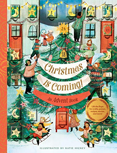 Christmas Is Coming! An Advent Book por Katie Hickey