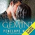Gemini Hörbuch von Penelope Ward Gesprochen von: Therese Plummer, Eric Michael Summerer