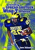 Lew Johnston: Installing the Spread Shotgun Wing-T Offense (DVD)