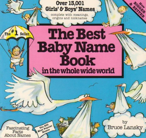 The Best Baby Name Book in the Whole Wide World (The Best Of Dear Abby)