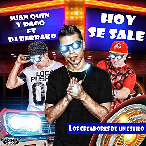 Hoy Se Sale by Juan Quin y Dago on Amazon Music - Amazon.com
