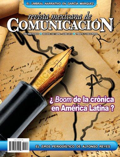 Revista Mexicana de Comunicación #134 - ¿Boom de la crónica ...