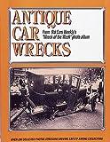 Antique Car Wrecks, John Gunnell, 0873411390