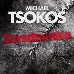 Zerschunden | Michael Tsokos,Andreas Gößling