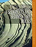 img - for Encyclopedia of Sediments and Sedimentary Rocks (Encyclopedia of Earth Sciences Series) book / textbook / text book