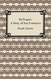 McTeague, Frank Norris, 1420932519
