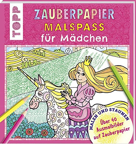 Zauberpapier Malspaß für Mädchen: Über 40 Ausmalbilder auf Zauberpapier Taschenbuch – 18. Januar 2016 Norbert Pautner Frech 3772476295 Besondere Feste