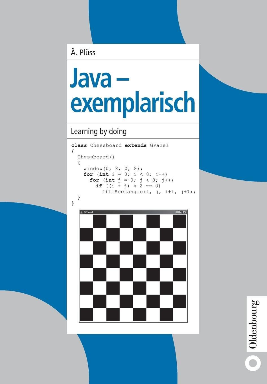 Java - Exemplarisch (German Edition) pdf