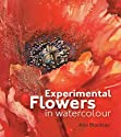 Experimental Flowers in W....<br>