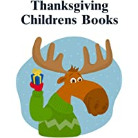 Thanksgiving Childrens Books: Christmas books for toddlers,kids and