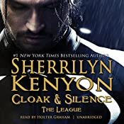 Cloak & Silence: The League; Book 6 of First Generation | Sherrilyn Kenyon