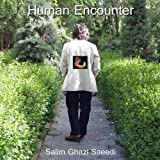 Human Encounter by Salim Ghazi Saeedi