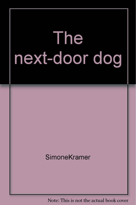 Read Online The next-door dog pdf