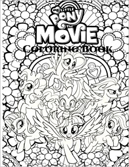 My Little Pony: The Movie Coloring Book For Adult, My Little Pony ...