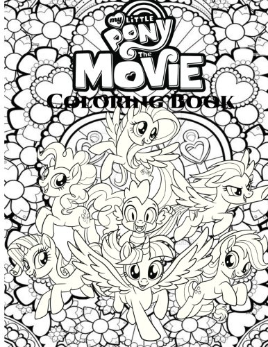 My Little Pony: The Movie Coloring Book For Adult, My Little Pony Coloring Book