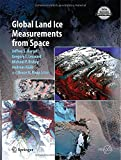 Global Land Ice Measurements from Space, , 354079817X