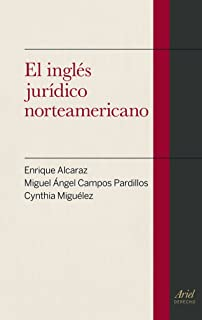 El ingles juridico norteamericano (Spanish Edition)