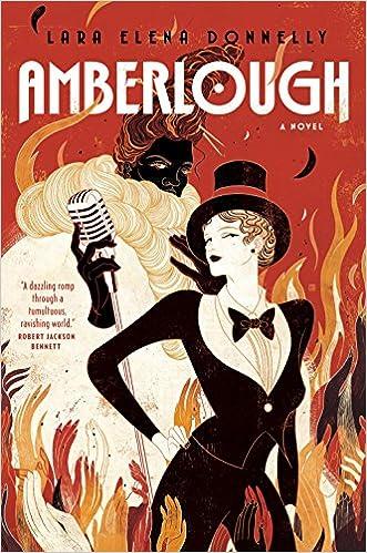 Amberlough Book 1 In The Dossier Lara Elena Donnelly 9780765383815 Amazon Books
